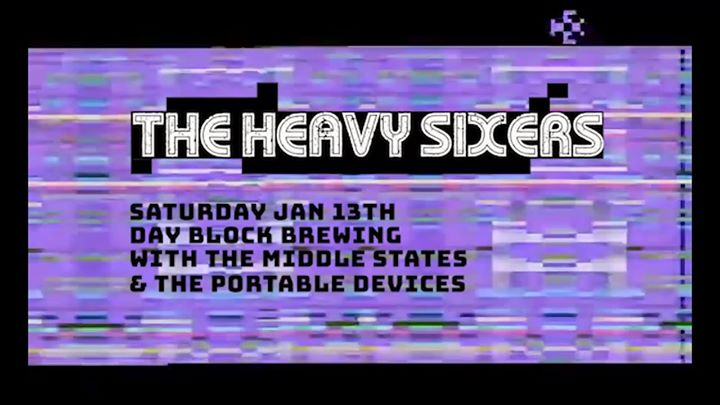 The Middle States/The Heavy Sixers/ Portable Devices