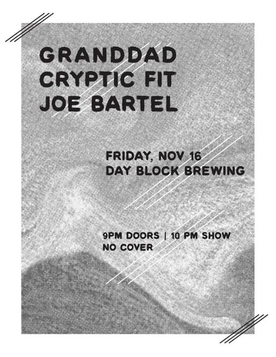 Granddad // Cryptic Fit // Joe Bartel at Day Block Brewing