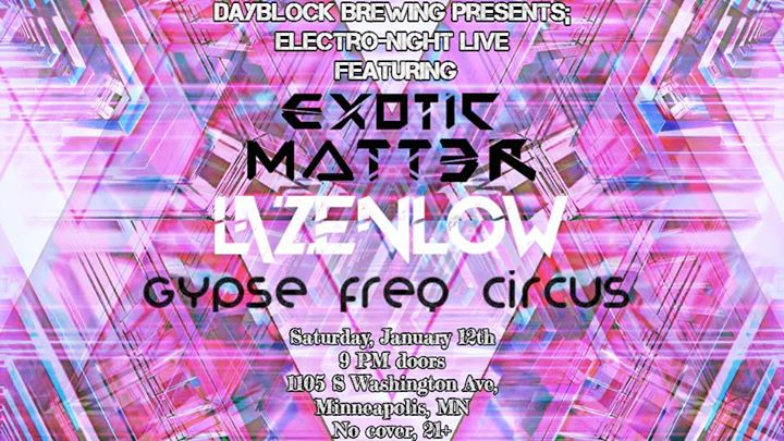 ElectroNight Live ft Exotic Matter, Lazenlow & Gypse Freq Circus
