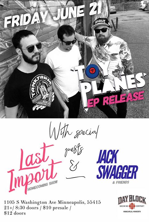 Toy Planes EP Release with Last Import and Jack Swagger