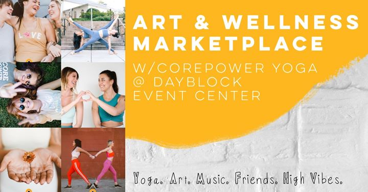 Art & Wellness Marketplace w/CPY at Day Block Event Center