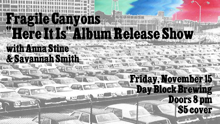 Fragile Canyons Album Release Show at Day Block Brewing