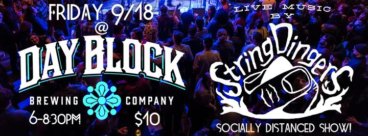 Stringdingers Live at Dayblock Brewing Company 9/18