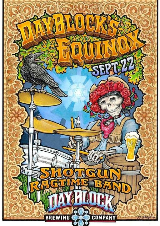 Shotgun Ragtime Band - Day Block - Equinox Tues 9/22/20