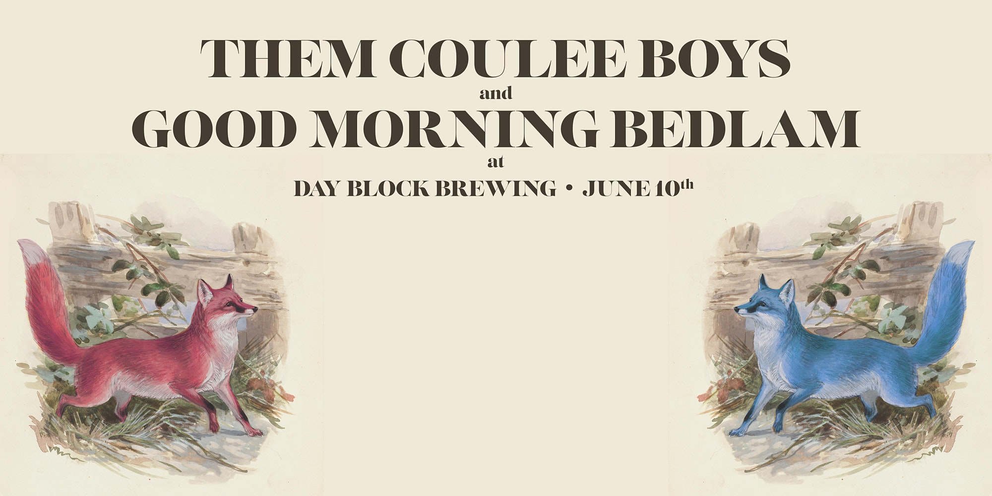 Them Coulee Boys and Good Morning Bedlam